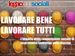 Lavorare bene, lavorare tutti - convegno a Palazzo Li Madou-Regione Marche, Ancona