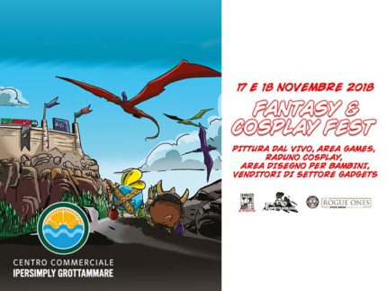 Fantasy & Cosplay Fest al Centro Commerciale Ipersimply Grottammare